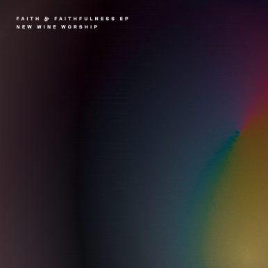 Faith & Faithfulness EP Album Cover
